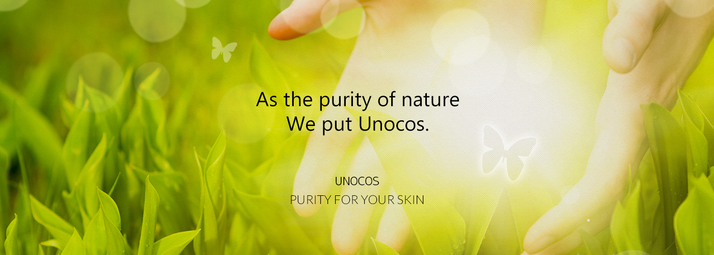 As the purity of nature We put Unocos.